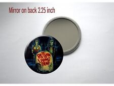 """Return of the Living Dead 80s Zombie Poster 2.25"""" Pocket/Purse Mirror"""