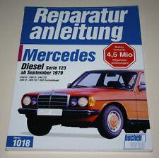 Reparaturanleitung Mercedes W123 Diesel 200 / 240 / 300 D TD TDT, ab 1979