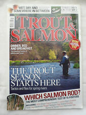 Trout and Salmon Magazine - March 2010 - The season starts here