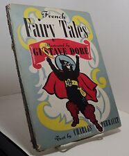 French Fairy Tales by Charles Perrault illustrated by Gustave Dore