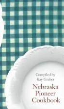 NEW - Nebraska Pioneer Cookbook (Bison Book)