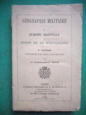 GEOGRAPHIE MILITAIRE V EUROPE ORIENTALE 1 PENINSULE DES BALKANS CDT NIOX