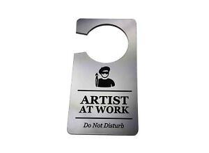 Artist At Work, Do Not Disturb - Generic Silver, Room Door Sign, Hanger