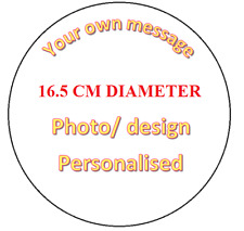 Your Own Photo Design Personalised Edible Icing ROUND Cake Topper 16.5CM Image