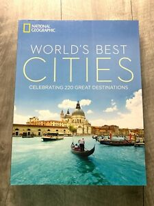 The World's Best Cities: Celebrating 220 Great Destinations Book Travel