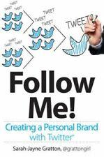 ! seguidme! creando una marca personal con Twitter por Gratton, Sarah-Jayne Libro