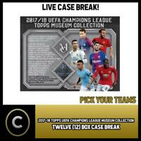 2017/18 TOPPS UEFA CHAMPIONS MUSEUM COLLECTION 12 BOX BREAK #S007 - PICK TEAM -