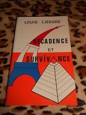 LIEBARD Louis : Décadence et survivance- 1987