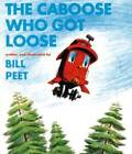 The Caboose Who Got Loose (Sandpiper Books) - Paperback By Peet, Bill - GOOD