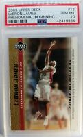 2003-04 Upper Deck Phenomenal Beginning Gold LeBron James Rookie RC #12, PSA 10