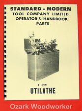 STANDARD-Modern 9 inch Utilathe Metal Lathe Operator's & Parts Manual 0712