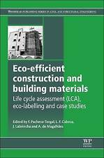 Eco-efficient Construction and Building Materials: Life Cycle Assessment (LCA),