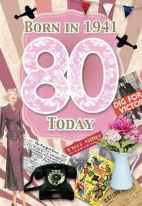 Female 80th Birthday Greeting Card Milestone Age 80 Born in 1941 Facts Inside