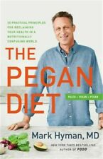 The Pegan Diet by Dr. Mark Hyman (2021, Little, Brown Spark)
