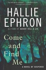 Come and Find Me: A Novel of Suspense-ExLibrary