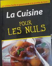 La Cuisine Pour Les Nuls - Alain Le Courtois et Bryan Miller