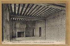 Cpa château de Blois - chambre où fût assassiné le duc de Guise bes039