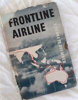 Frontline Airline~QANTAS~South West Pacific War ~1939-44 1st ed 1944 ~Bremner