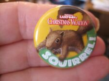 National Lampoons Christmas Vacation Button - SQUIRREL - 2017