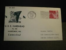 USS HARDHEAD SS-365 Naval Cover 1943 WWII LAUNCH Cachet MANITOWOC, WISCONSIN