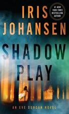 An Eve Duncan Novel: Shadow Play 19 by Iris Johansen (2015, Hardcover, Large Typ