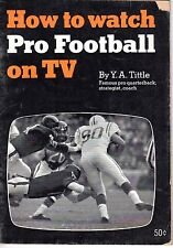 1966 How to Watch Pro Football on TV, Y.A. Tittle, New York Giants
