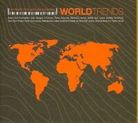 VARIOUS ARTISTS - WORLD TRENDS: AN EXOTIC ETHNO-GROOVES COLLECTION USED - VERY G