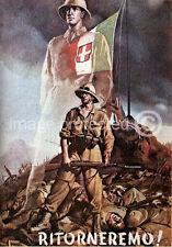 Vintage Italian WW2 Propaganda Poster Ritorneremo 18x24