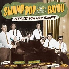 Swamp Pop By The Bayou: Let's Get Together Tonight (CDCHD 1499)