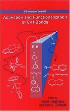 Activation and Functionalization of C-H Bonds (ACS Symposium Series)-ExLibrary