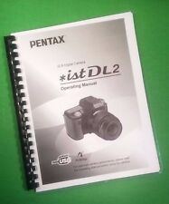 Laser Printed Ricoh Pentax iSt-Dl2, Camera 215 Page Owners Manual Guide