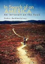 In Search of an America: An Introvert on the Road
