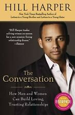 The Conversation: How Men and Women Can Build Loving, Trusting Relationships , P