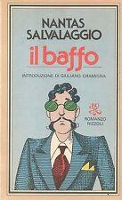 IL BAFFO - NANTAS SALVALAGGIO introduzione di Giuliano Gramigna