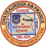 USAF BASE PATCH, CHATEAUROUX AIR BASE FRANCE, GONE BUT NOT FORGOTTEN           Y