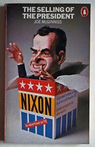 THE SELLING OF THE PRESIDENT RICHARD NIXON JOE McGINNISS / 1st PENGUIN EDTN 1970