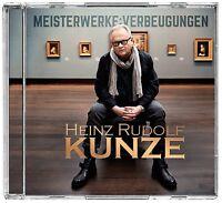 HEINZ RUDOLF KUNZE - MEISTERWERKE:VERBEUGUNGEN   CD NEU