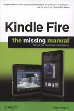 Kindle Fire: The Missing Manual: The book that should have been in the box (Miss