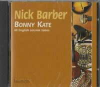 Nick Barber Bonny Kate CD English Session Tunes SAME DAY DISPATCH