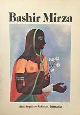 Bashir Mirza, Pre-eminent Figure Artist Pakistan by S. Amjad Ali 1984