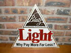 """Vintage Blatz Light Beer """"Why Pay More For Less?"""" Advertising Wall Display Sign"""