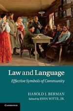 Law and Language : Effective Symbols of Community: By Berman, Harold J. Witte...