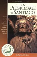 The Pilgrimage to Santiago by Edwin Mullins Lost & Found Classic Travel Writing