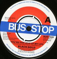 """BLACK GOLD you're the love of my life/let me down DEMO BUS 1049 uk 1976 7"""" WS EX"""