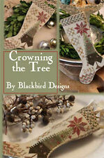 Crowning the Tree Stocking Ornament Blackbird Designs Cross Stitch Pattern