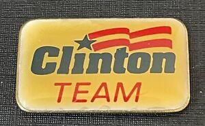 Clinton Team Political Campaign Lapel Pin Back