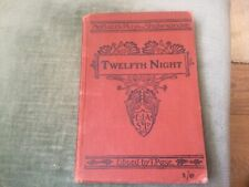 Twelfth Night by William Shakespeare edited by T Page Moffat's Plays 1902