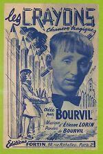 """PARTITION MUSIQUE """" LES CRAYONS """" BOURVIL ETIENNE LORIN 1946"""