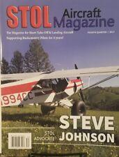 Stol Aircraft Magazine Fourth Quarter 2017 Steve Johnson  FREE SHIPPING mc