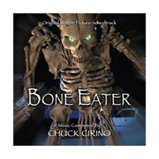 Bone Eater-Original Soundtrack by Chuck Cirino